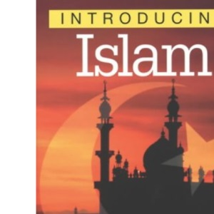 Introducing Islam (Introducing series)