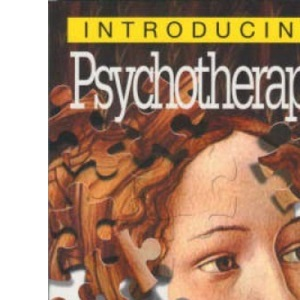 Introducing Psychotherapy: A Graphic Guide (Introducing series)