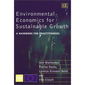 Environmental Economics for Sustainable Growth: A Handbook for Practitioners