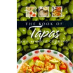 The Book of Tapas and Spanish Cooking