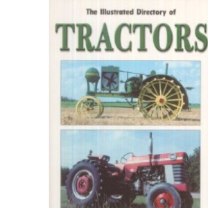 The Illustrated Directory of Tractors