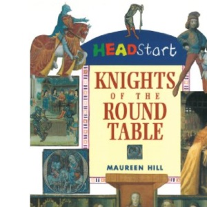 The Knights of the Round Table (Headstart)