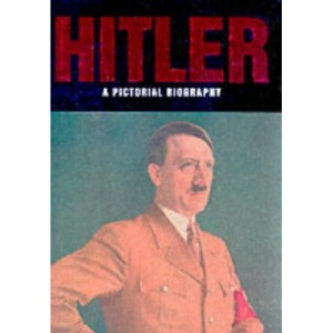 Hitler: A Pictorial History