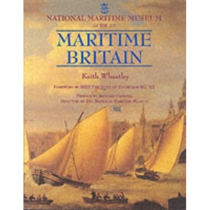 National Maritime Museum Guide to Maritime Britain
