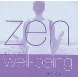 Zen and the Art of Well Being (Zen & the Art of)