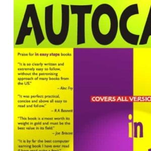 AutoCAD LT in Easy Steps: Covers Version 97 for PC and Mac