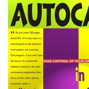 AutoCAD 14 in Easy Steps: Covers Version 14 for PC and Mac