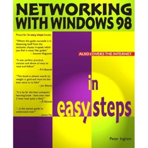 Networking with Windows 98 in Easy Steps