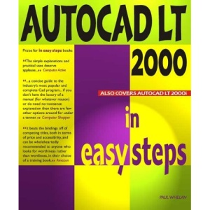AutoCAD LT 2000 in Easy Steps