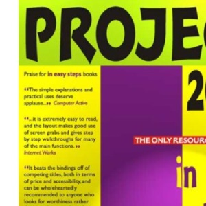 Project 2000 In Easy Steps (In Easy Steps Series)