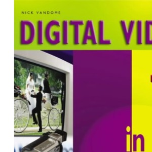 Digital Video in Easy Steps