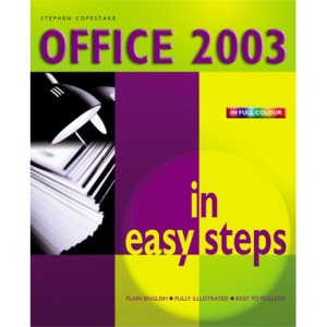 Office 2003 in Easy Steps: Colour Edition