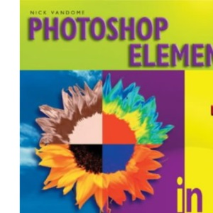 Photoshop Elements 3 in Easy Steps: For Windows and Mac
