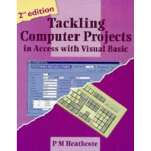 Tackling Computer Projects in Access with Visual Basic