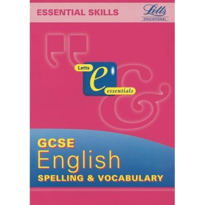 General Certificate of Secondary Education Spelling and Vocabulary Book (GCSE Essentials)