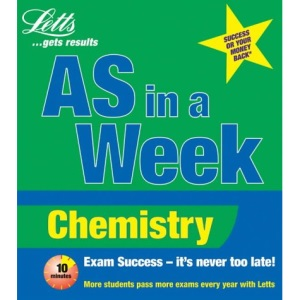 AS in a Week: Chemistry (Revise AS Level in a Week S.)