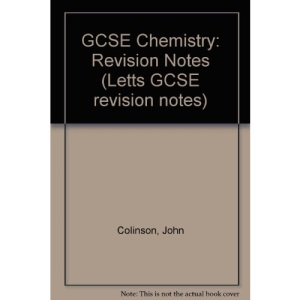 GCSE Chemistry: Revision Notes (Letts GCSE revision notes)