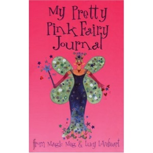 My Pretty Pink Fairy Journal (Meg and Lucy Journals)