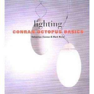 Conran Octopus Basics: Lighting (Conran Octopus Contemporary)
