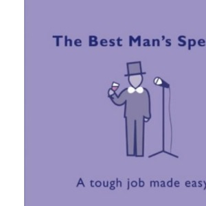 The Best Man's Speech: A Tough Job Made Easy (Confetti)