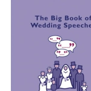 The Big Book of Wedding speeches