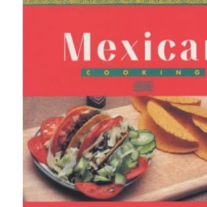 Mexican Cooking (Global Gourmet)