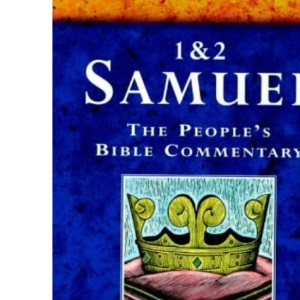 The People's Bible Commentary: 1&2 Samuel