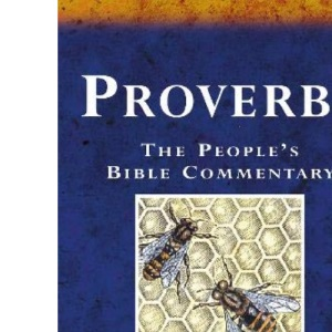 The People's Bible Commentary: Proverbs