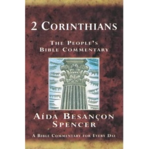 2 Corinthians: A Bible Commentary for Every Day (The People's Bible Commentaries)