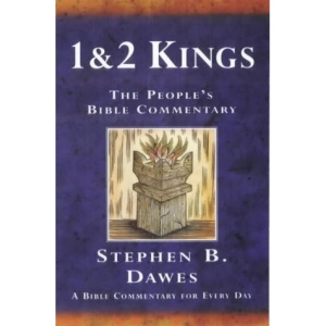 1 and 2 Kings: A Bible Commentary for Every Day (The People's Bible Commentaries)