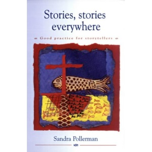 Stories, Stories Everywhere: Good Practice for Storytellers