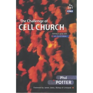 The Challenge of Cell Church: Getting to Grips with Cell Church Values
