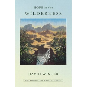 Hope in the Wilderness: Bible Readings from Advent to Epiphany