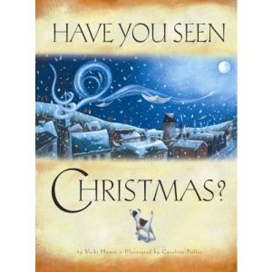 Have You Seen Christmas?