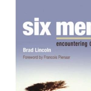 Six Men: Encountering God