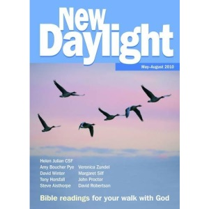 New Daylight: May-August 2010: Bible Readings for Your Walk with God