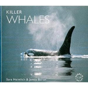 Killer Whales (Worldlife Library)