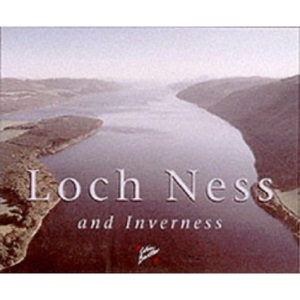 Loch Ness and Inverness Souvenir Guide