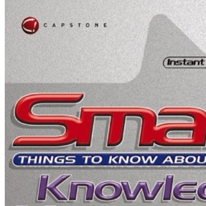 Smart Things to Know About Knowledge Management (Smart Things to Know About (Stay Smart!) Series)