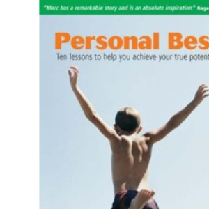 Personal Best: Ten Lessons to Help You Achieve Your True Potential