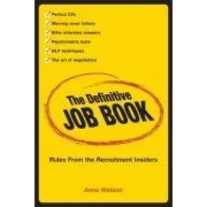 The Definitive Job Book – Rules From the Recruitment Insiders