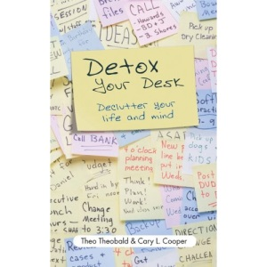 Detox Your Desk: Declutter Your Life and Mind