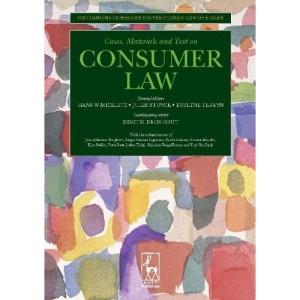 Consumer Law (Ius Commune Casebooks for a Common Law of Europe) (Ius Commune Casebooks for the Common Law of Europe)