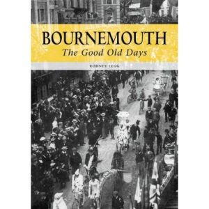 Bournemouth: The Good Old Days