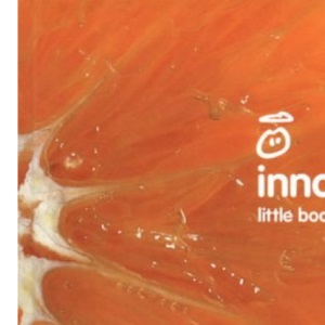 Little Book of Drinks: Juices, Smoothies and Cocktails for Work, Rest and Play
