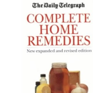 Family Encyclopedia of Home Remedies (Daily Telegraph Books)
