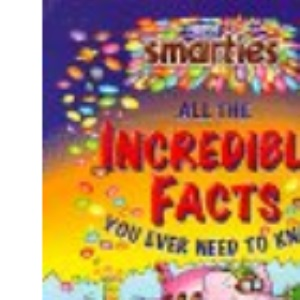 Smarties Incredible Facts