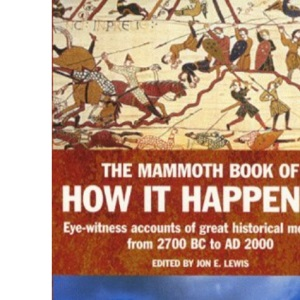 The Mammoth Book of How it Happened