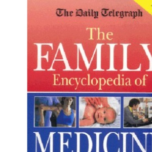 Daily Telegraph Family Encyclopedia of Medicine and Health (Robinson family health)