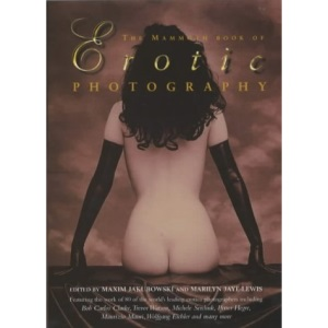 The Mammoth Book of Erotic Photography (Mammoth)